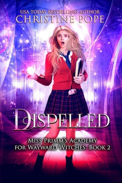 Dispelled by Christine Pope