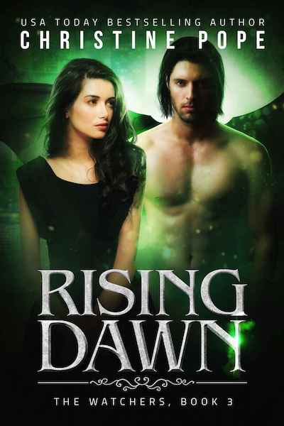 Book cover for Rising Dawn by Author Christine Pope