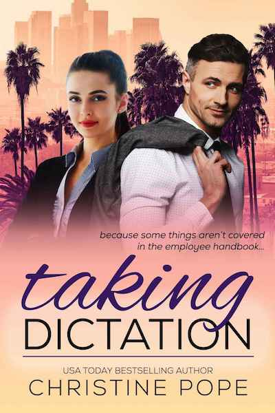 Book cover for Taking Dictation by Author Christine Pope