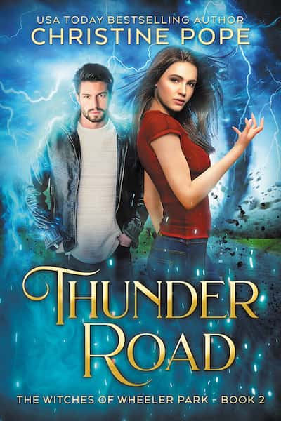 Book cover for Thunder Road by Author Christine Pope